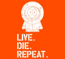 Live. Die. Repeat. Kenny. by Zarevic