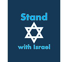 Stand with Israel Photographic Print