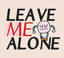 Leave me Alone ! by Maestro Hazer