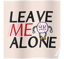 Leave me Alone ! Poster