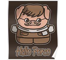 Hello Porco Poster