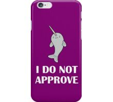 The Disapproving Narwhal  iPhone Case/Skin