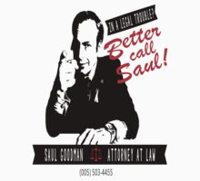Better call Saul! by The-sign