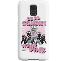 REAL Zombies Wear Pink Samsung Galaxy Case/Skin
