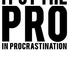 Procrastination by mralan