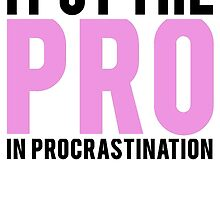 Procrastination by Alan Craker