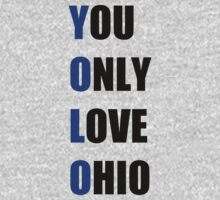YOLO: You Only Love Ohio by Homeschooling