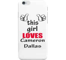 this girl loves cam iPhone Case/Skin