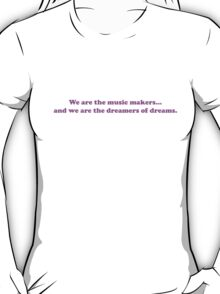Willy Wonka - We Are The Music Makers - Purple Font T-Shirt