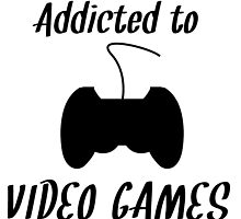 Addicted To Video Games by kwg2200