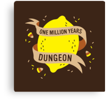 One Million Years Dungeon Canvas Print