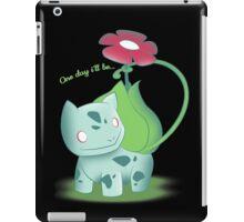 One day i'll be...Venusaur iPad Case/Skin
