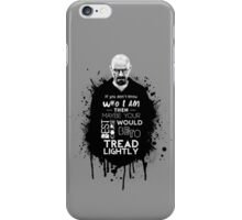 Breaking Bad - Tread Lightly iPhone Case/Skin