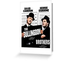 the Bullingdon Brothers Greeting Card