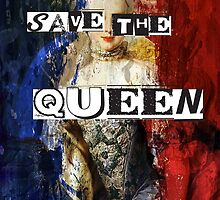 God Save Queen Marie by the Pistols by MozartandMarie