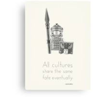 Rome - All Cultures Share the Same Fate Eventually Canvas Print