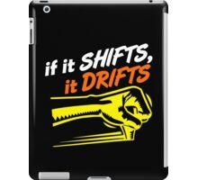 if it SHIFTS, it DRIFTS (7) iPad Case/Skin