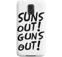 SUNS OUT!GUNS OUT! Samsung Galaxy Case/Skin