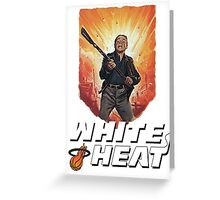 White Heat Greeting Card