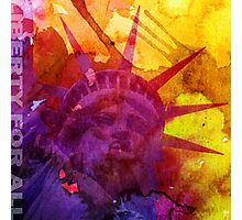 LIBERTY FOR ALL Photographic Print