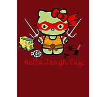 Hello Ninja Turtle Tough Guy Photographic Print