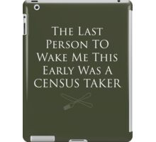 Census Taker iPad Case/Skin