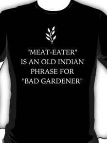 Funny Vegan 'Bad Gardener' T-Shirt