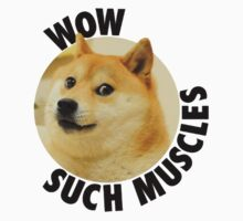 Such Muscles- Doge by Rob Delz