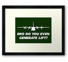 Bro Do You Even Generate Lift Framed Print