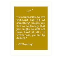 JK Rowling Quote Art Print