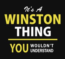 It's A WINSTON thing, you wouldn't understand !! by satro