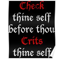 Check Thine Self Poster