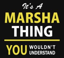 It's A MARSHA thing, you wouldn't understand !! by satro