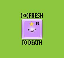 (Re)Fresh to Death by DarthOstrich