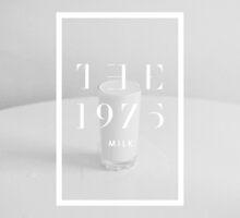 THE 1975 - MILK by mattyle