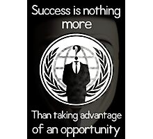 Anonymous (Sucess) Poster Photographic Print