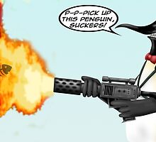 Penguin with a flamethrower... by MrDeath