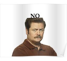 "Ron Swanson - ""No"" Poster"
