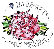 No regrets, only memories. Photographic Print