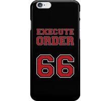 Order 66 iPhone Case/Skin