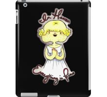 In heaven, everything is fine iPad Case/Skin