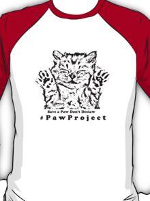 Kiss The Paws  T-Shirt