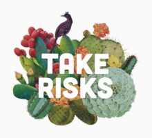 Take Risks by Shawna Armstrong