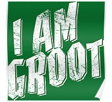 I am Groot Shirt Poster
