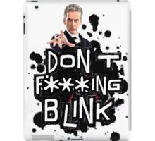 don't effing blink iPad Case/Skin