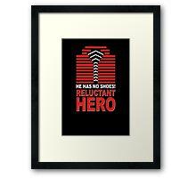 Reluctant Hero Framed Print