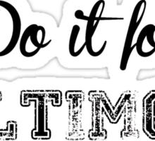 Do It For Baltimore Sticker