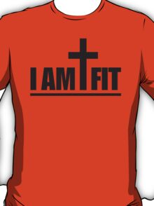 I Am Cross Fit T-Shirt