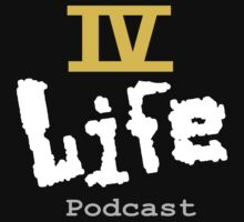 IV Life Podcast Logo Shirt by ivlifepodcast
