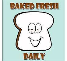 Baked Fresh Daily by 420Stickers